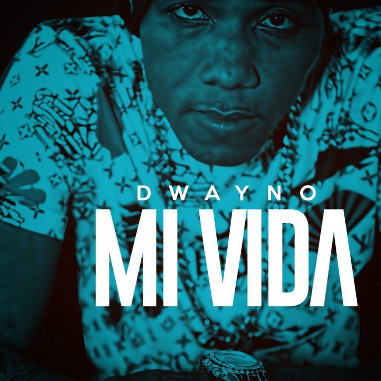 Dwayno_MiVida