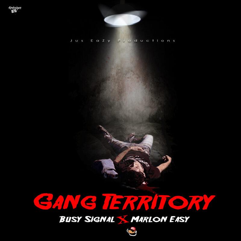 Busy Signal - Gang Territory