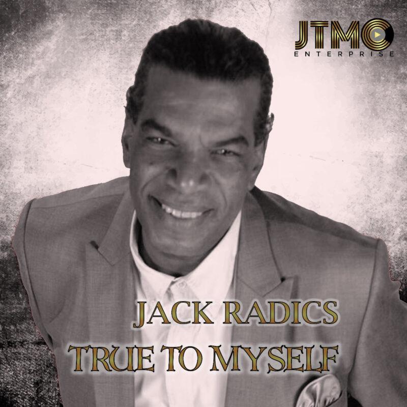 Jack Radics - True To Myself