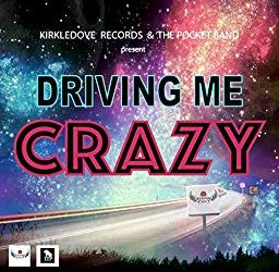 The Pocket Band ft Kirk Bennett – Driving Me Crazy