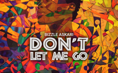 Bizzle Askari – Don't Let Me Go