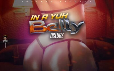 Dclubz – In a Yuh Belly