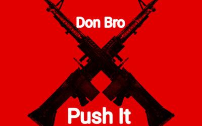Don Bro – Push It