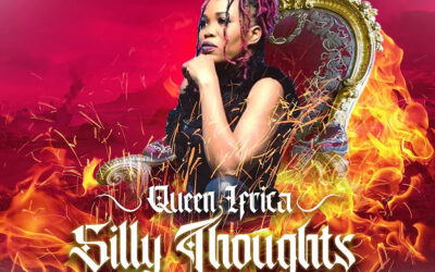 Queen Ifrica – Silly Thoughts