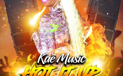 Kae Music – Hot It Up