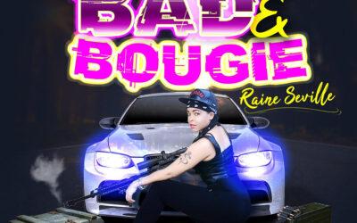 Raine Seville – Bad & Bougie