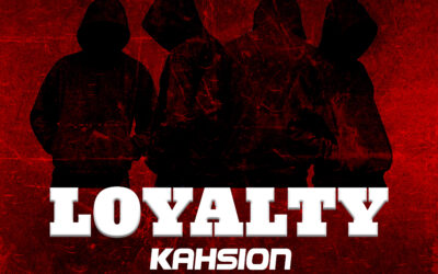 Kahsion – Loyalty