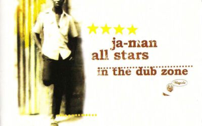 Ja-Man All Stars – Ja-Man All Stars In The Dub Zone