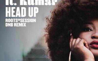 SumeRR – Head Up (RootsInSession DNB Remix)