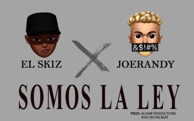 El Skiz ft JoeRandy – Somos La Ley