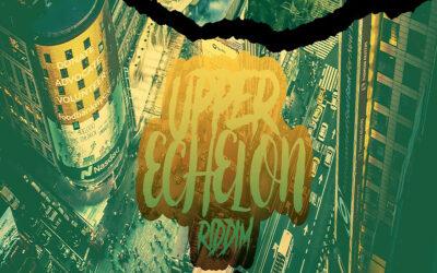 Various Artists – Upper Echelon Riddim