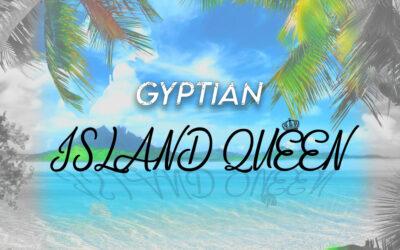 Gyptian – Island Queen