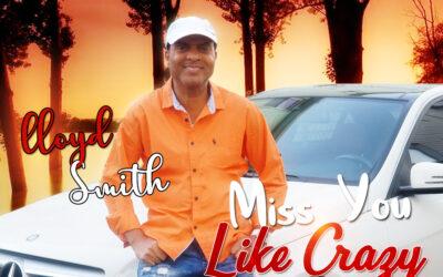 Lloyd Smith – Miss You Like Crazy