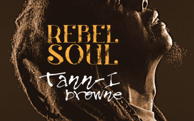Tann-I Browne – Soul Rebel