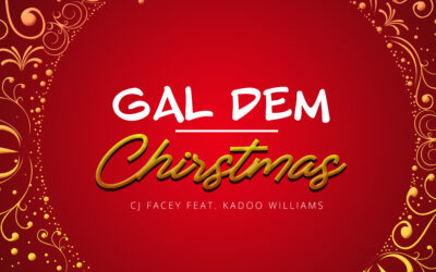 CJ Facey ft Kadoo Willams – Gal Dem Christmas