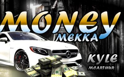 Kyle McArthur – Money Mekka