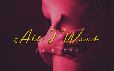 CJ Facey – All I Want
