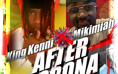 After Corona – King Kenni Ft. Mikimiah
