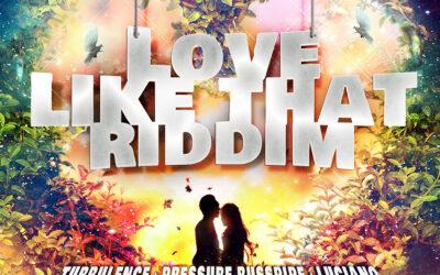 Various Artists – Love Like That Riddim