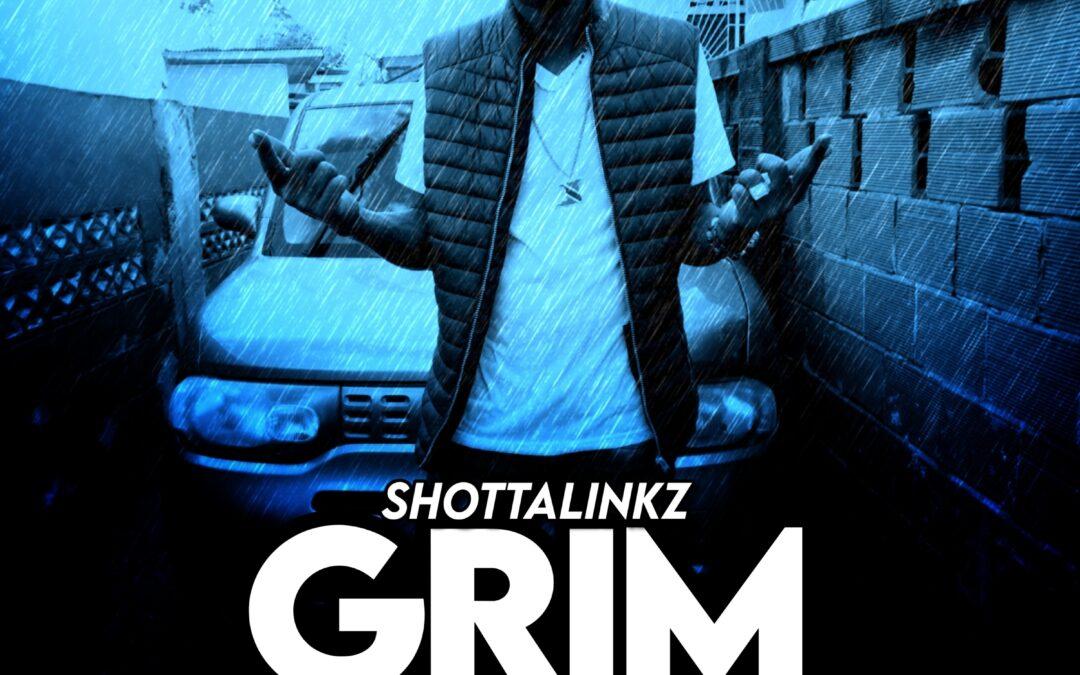 Shottalinkz – Grim