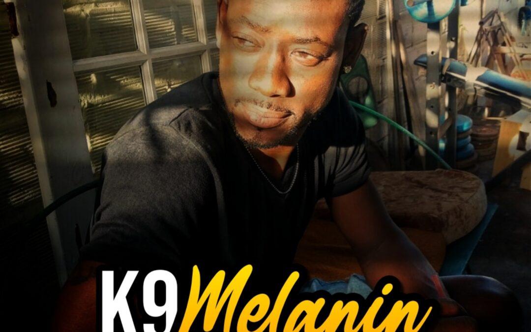 k9 – Melanin