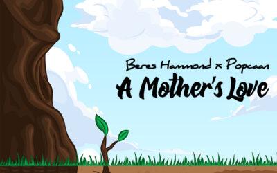 Beres Hammond x Popcaan – A Mother's Love