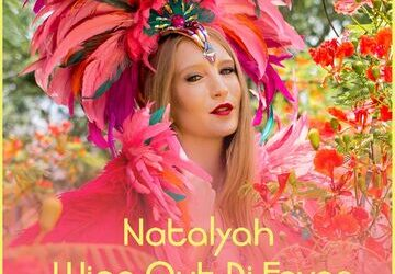 Natalyah – Wine Out The Fever (Refix)