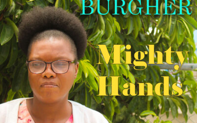 Sadie Burgher – Mighty Hands